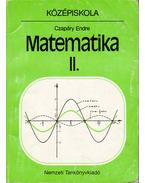 Matematika II. - Középiskola - Czapáry Endre