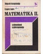 Matematika II. Szakmunkások szakközépiskolája - Czapáry Endre