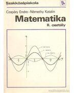 Matematika II. osztály - Czapáry Endre, Némethy Katalin
