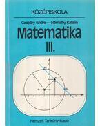 Matematika III. - Czapáry Endre, Némethy Katalin