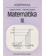 Matematika IV. - Czapáry Endre, Némethy Katalin
