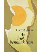 Az érték bennünk van - Czeizel Endre