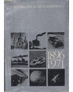 A Közlekedési Múzeum Évkönyve I. 1896-1971 - Czére Béla