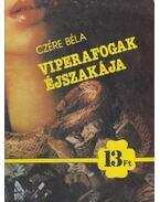 Viperafogak éjszakája - Czére Béla
