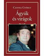 Ágyúk és virágok - Cziffra György