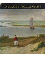 Paysages Hollandais - Czobor Ágnes