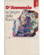 Le vergini delle rocce - D'Annunzio, Gabriele