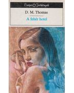 A fehér hotel - D. M. Thomas