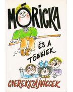 Móricka és a többiek - D. Soós Ibolya