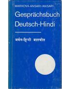 Gesprächsbuch Deutsch-Hindi - Dagmar Marková-Ansari, M. Ahmed Ansari