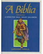 A Biblia felfedezése 3. - A királyok - Dahler, Étienne, De France, Michel (szerk.)