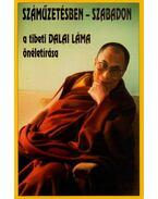 Száműzetésben - szabadon - Dalai Láma