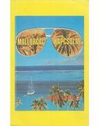 Mallorcai kapcsolat - Dalia László