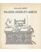 Rajzos közéleti ábécé - Dallos Jenő