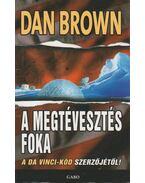 A megtévesztés foka - Dan Brown