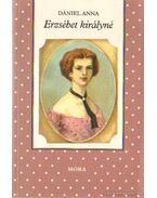 Erzsébet királyné - Dániel Anna