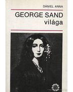 George Sand világa - Dániel Anna