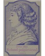Roland polgártársnő - Dániel Anna