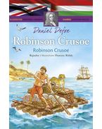 Robinson Crusoe - Klasszikusok magyarul-angolul - Daniel Defoe