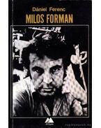 Milos Forman - Dániel Ferenc