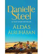 Áldás álruhában - Danielle Steel