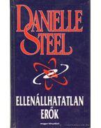 Ellenállhatatlan erők - Danielle Steel