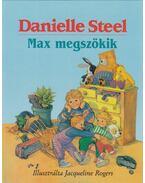 Max megszökik - Danielle Steel