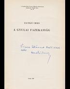 A gyulai fazekasság (Dedikált) - Dankó Imre
