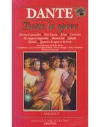 Tutte le opere - Dante Alighieri, Italo Borzi, Giovanni Fallani, Nicola Maggi, Silvio Zennaro