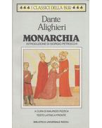 Monarchia - Dante Alighieri