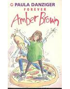 Forever Amber Brown - DANZIGER, PAULA