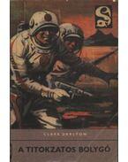 A titokzatos bolygó - Darlton, Clark