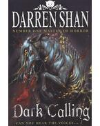 Dark Calling - Can you hear the voices...? - Darren Shan