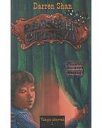 Rémségek cirkusza - Darren Shan