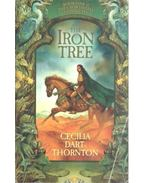 The Iron Tree - DART-THORNTON, CECILIA