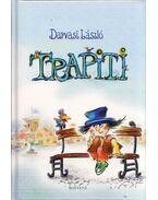 Trapiti (dedikált) - Darvasi László