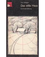 Das stille Haus - Tom Wittgen