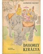 Dahomey királya - Daudet, Alphonse
