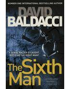 The Sixth Man - A KING AND MAXWELL THRILLER - David BALDACCI