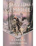 A farkas birodalma - David Gemmell