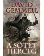 A Sötét Herceg - David Gemmell