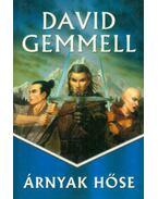 Árnyak hőse - David Gemmell