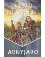 Árnyjáró - David Gemmell