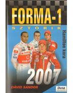 Forma-1 sztorik 2007 - Dávid Sándor