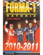 Forma-1 sztorik 2010-2011 - Dávid Sándor