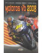 Motoros vb 2008 - Dávid Sándor, Várhegyi Ferenc, Vörös Csaba