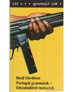 Portugál gyarmatok - felszabadított nemzetek - Davidson, Basil