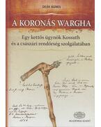 A koronás Wargha - Deák Ágnes
