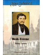Deák Ferenc - Molnár András