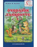 Óvodások tankönyve I. - Deákné B. Katalin